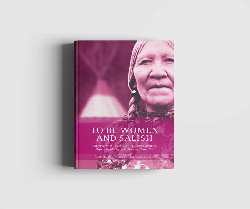 Heartlines To Be Women and Salish Book Design